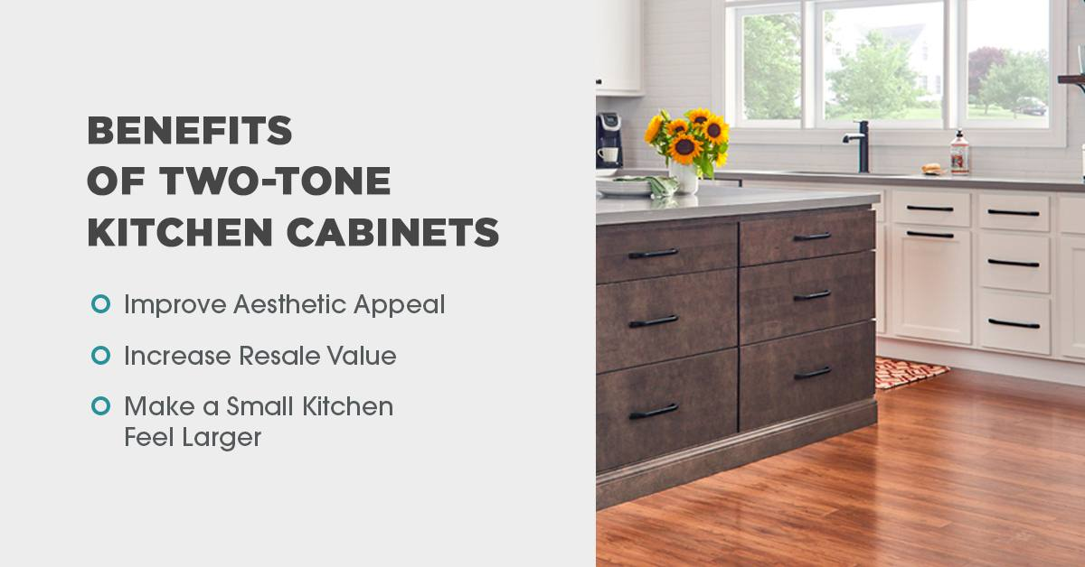Benefits of Two Tone Kitchen Cabinets