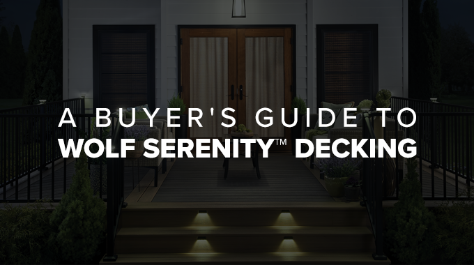 Guide to Wolf Serenity Decking