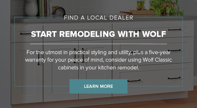 Start Remodeling with Wolf